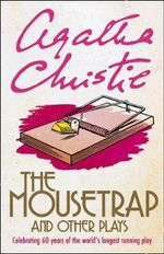 The Mousetrap and Seven Other Plays - Agatha Christie