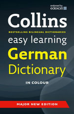 Easy Learning German Dictionary : Easy Learning - Collins Dictionaries