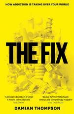 The Fix - Damian Thompson