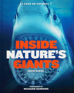 Inside Nature's Giants - David Dugan