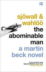 The Abominable Man : Martin Beck Series - Maj Sjowall