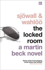 The Locked Room : Martin Beck Series - Maj Sjowall