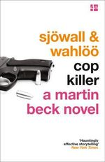 Cop Killer : Martin Beck Series - Maj Sjowall