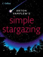 Simple Stargazing - Anton Vamplew