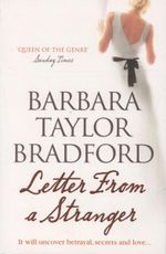 Letter from a Stranger : It will uncover betrayal, secrets and love ... - Barbara Taylor Bradford