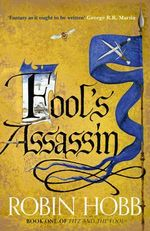 Fool's Assassin - No More Signed Copies Available!* : Fitz and the Fool : Book 1 - Robin Hobb