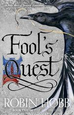 The Fool's Quest : Fitz and the Fool - Robin Hobb