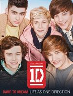 DARE TO DREAM: Life as One Direction (100% official) : Life as One Direction - One Direction