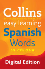Easy Learning Spanish Words (Collins Easy Learning Spanish) : Collins Easy Learning Spanish - Collins