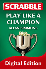 Collins Scrabble : Play like a champion! - Allan Simmons