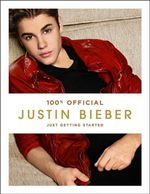 Justin Bieber : Just Getting Started (100% Official) - Justin Bieber