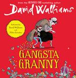 Gangsta Granny - David Walliams