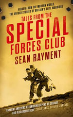 Tales from the Special Forces Club - Sean Rayment