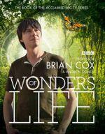 Wonders of Life - Brian Cox