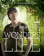 Wonders of Life - Professor Brian Cox