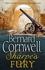 Sharpe's Fury : The Battle of Barrosa, March 1811 - Bernard Cornwell