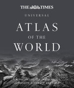 The Times Universal Atlas of the World : Universal Edition - Times Atlases