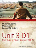 Edexcel A2 Unit 3 Option D1 : from Kaiser to Fuhrer: Germany 1900-45 - Adam Bloomfield