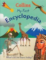 My First Encyclopedia : What Can We Learn Today? - Ben Hubbard