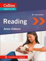 Collins English for Life : Reading B1+ - Anna Osborn