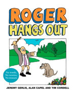 Roger Hangs Out - Jeremy Gerlis