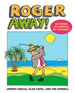 Roger Away - Jeremy Gerlis