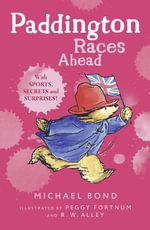 Paddington Races Ahead - Michael Bond