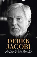 As Luck Would Have it - Sir Derek Jacobi