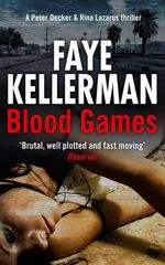 Blood Games - Faye Kellerman