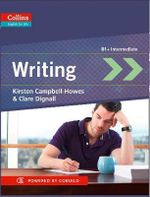Collins English for Life : Writing B1+ - Kirsten Campbell-Howes