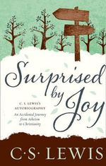 Surprised by Joy - C. S. Lewis