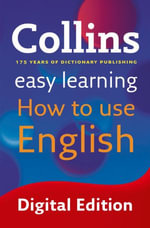 Easy Learning How to Use English (Collins Easy Learning English) : Collins Easy Learning English - Collins