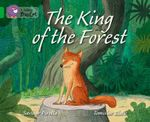 The King of the Forest : Green/Band 5 - Saviour Pirotta