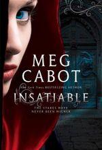 Insatiable : Insatiable - Meg Cabot
