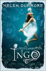 Ingo : The Ingo Chronicles - Helen Dunmore