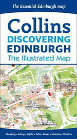 Discovering Edinburgh Illustrated Map : The Illustrated Map - Collins Maps