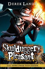 Skulduggery Pleasant Tour Edition : Skulduggery Pleasant Series : Book 1 - Derek Landy