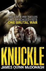 Knuckle - James Quinn McDonagh