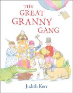 The Great Granny Gang - Judith Kerr