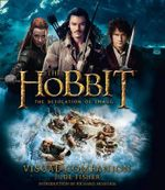 The Hobbit : The Desolation of Smaug Visual Companion - Jude Fisher