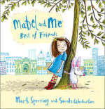 Mabel and Me - Best of Friends - Mark Sperring