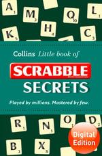 Scrabble Secrets (Collins Little Books) : Collins Little Books - Collins