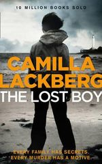 The Lost Boy : Patrick Hedstrom and Erica Falck - Camilla Lackberg