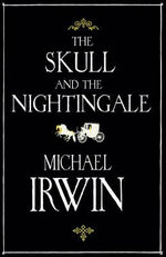 The Skull and the Nightingale - Michael Irwin