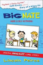 Big Nate Compilation 2 : Here Goes Nothing - Lincoln Peirce