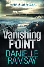 Vanishing Point - Danielle Ramsay