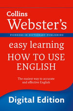 Webster's Easy Learning How to use English (Collins Webster's Easy Learning) : Collins Webster?s Easy Learning - Collins