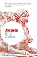 Jocasta : Wife and Mother - Brian W. Aldiss