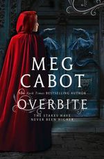 Overbite : The Insatiable Series : Book 2 - Meg Cabot