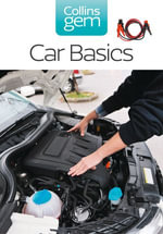 Car Basics (Collins Gem) : Collins Gem - Kevin Elliott
